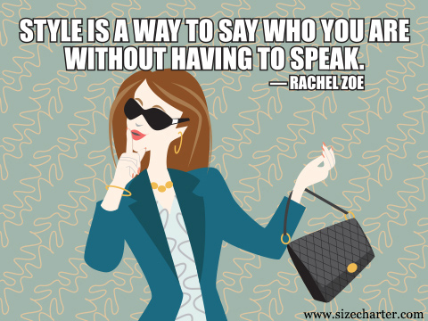 Fashion And Style Memes And Quotes Sizecharter